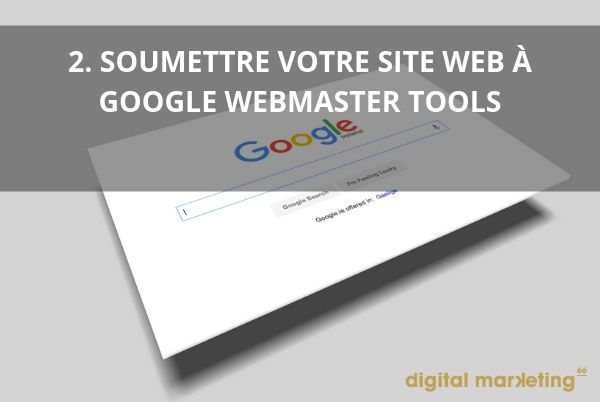 bien referencer site internet google webmasters tools