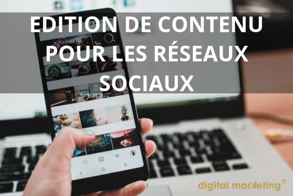 edition de contenu media sociaux