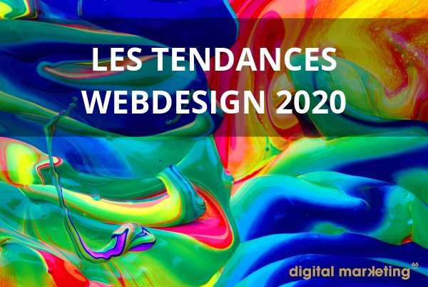 Tendances webdesign 2020 creation de site