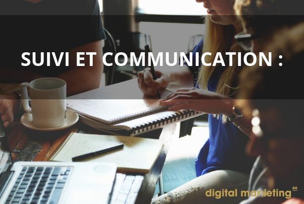 Réaliser le suivi et une bonne communication avec le concepteur web