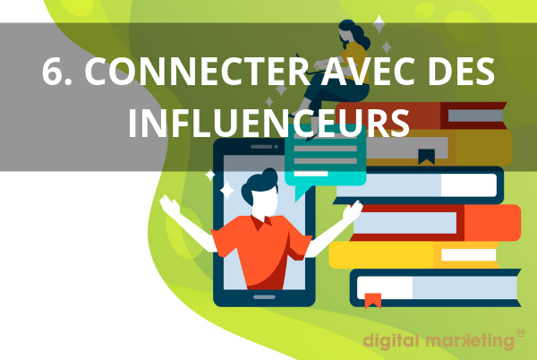 connecter avec influenceurs pour développer image marque