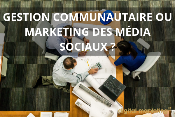 community-management-gestion-communautaire-ou-marketing